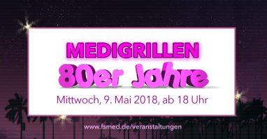"""Medigrillen """"80er Jahre"""", Mittwoch 9. Mai"""